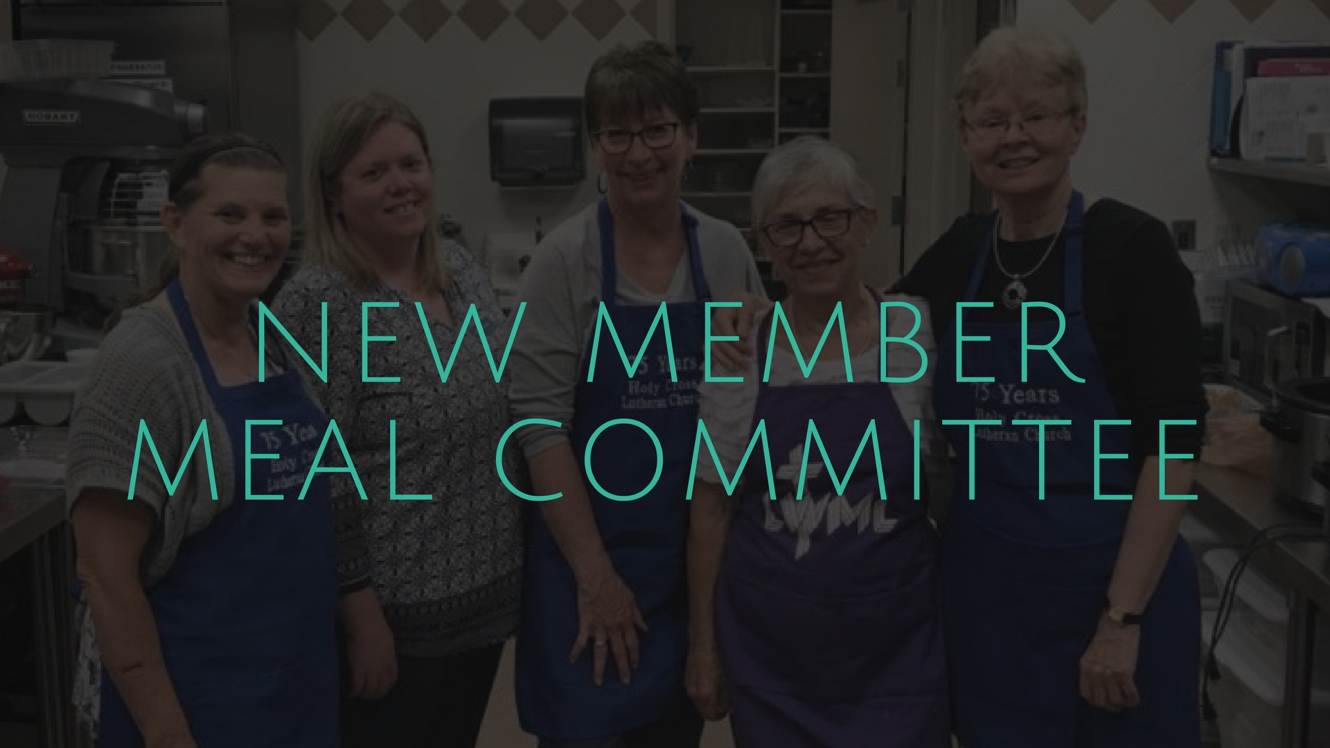 New Member Meal Committee
