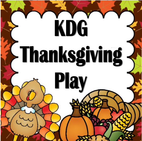 KDG Thanksgiving Play