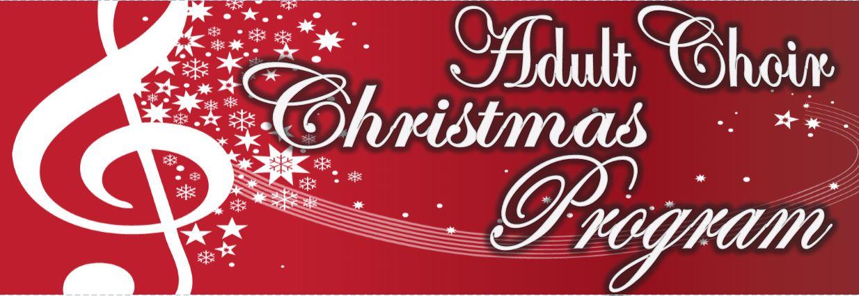 Adult Choir Christmas Program