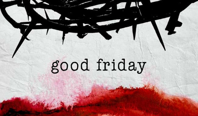 Good Friday-Holy Week Review